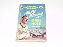 Scottie Book of Motor Racing : The (Stirling Moss 1956)